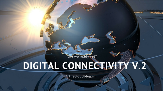 digital connectivity - thecloudblog.in