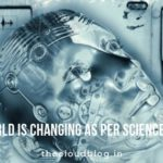 The world is changing as per science fiction