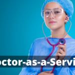 Doctor as a Service